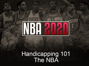 Handicapping 101: The NBA